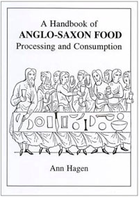 A Handbook of Anglo-Saxon Food