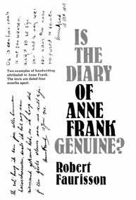 Faurisson: Is the Diary of Anne Frank Genuine?