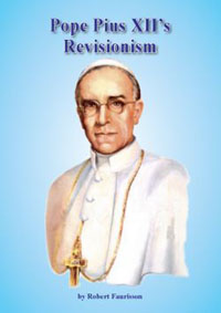 Faurisson: Pope Pius XII's Revisionism
