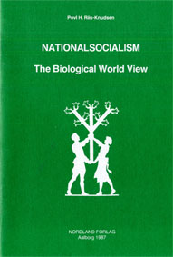 Riis-Knudsen: National Socialism -- The Biological Worldview