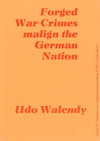 Walendy: Forged War Crimes