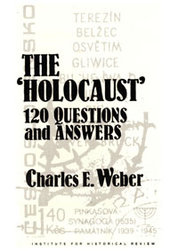 Weber: The Holocaust, 120 Question and Answers