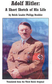 Adolf Hitler A Short Sketch of His Life