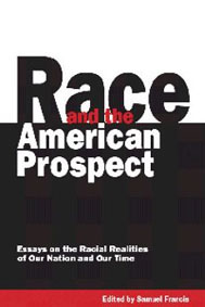 Francis: Race and the American Prospect -- Essays