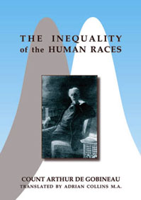 Gobineau: The Inequality of the Human Races