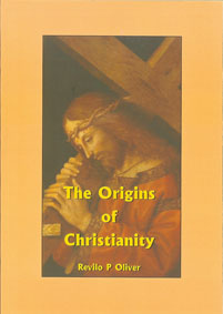 Oliver: The Origins of Christianity