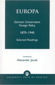Rosenberg et al: Europa -- German Conservative Foreign Policy 1870-1940