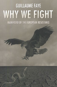 Why We Fight: Manifesto of the European Resistance