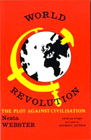 World Revolution  The Plot Against Civilisation
